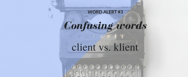 Word alert #3: client vs. klient