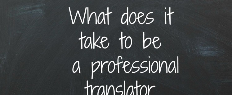 What does it take to be a translator?